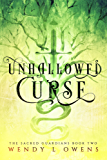 Unhallowed Curse (The Sacred Guardians Book 2)