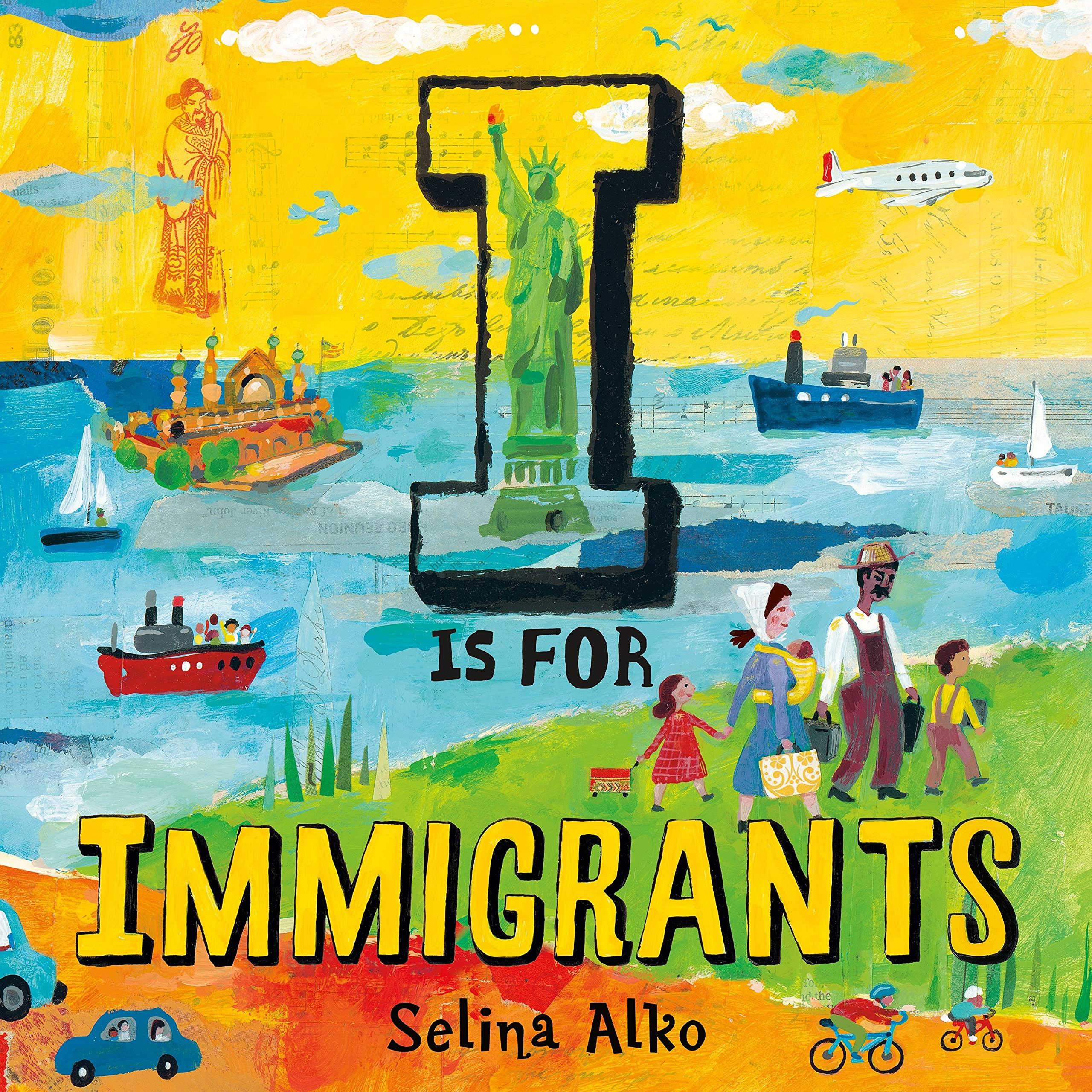 I Is for Immigrants: Alko, Selina, Alko, Selina: 9781250237866: Amazon.com:  Books