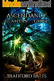 Ascendancy Guardian Of The Grove (Ascendancy Legacy Book 3)