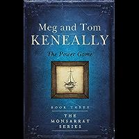 The Power Game: Book Three, The Monsarrat Series