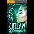 Outlaw Dragon (Whiteheart Clan Book 1)
