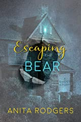 Escaping the Bear Kindle Edition