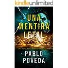 Una Mentira Letal: Una novela del detective Maldonado (Detective privado Javier Maldonado, novela negra española nº 1) (Spani