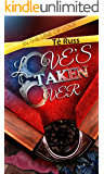 Love's Taken Over (In the Line of Love Book 2)