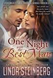 One Night with the Best Man (Unforgettable Nights Book 4)