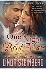 One Night with the Best Man (Unforgettable Nights Book 4) Kindle Edition