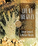 The Life We Are Given: A Long-Term Program for Realizing the Potential of Body, Mind, Heart, and Soul (Inner Workbook)