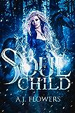 Soul Child (Dweller Saga Book 2)