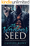 The Werebear's Seed: A Secret Baby Paranormal Romance