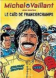 Michel Vaillant - tome 51 - Michel Vaillant (rééd. Dupuis) - 51 Caïd de Francorchamps (Le)