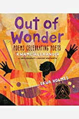 Out of Wonder: Poems Celebrating Poets Hardcover