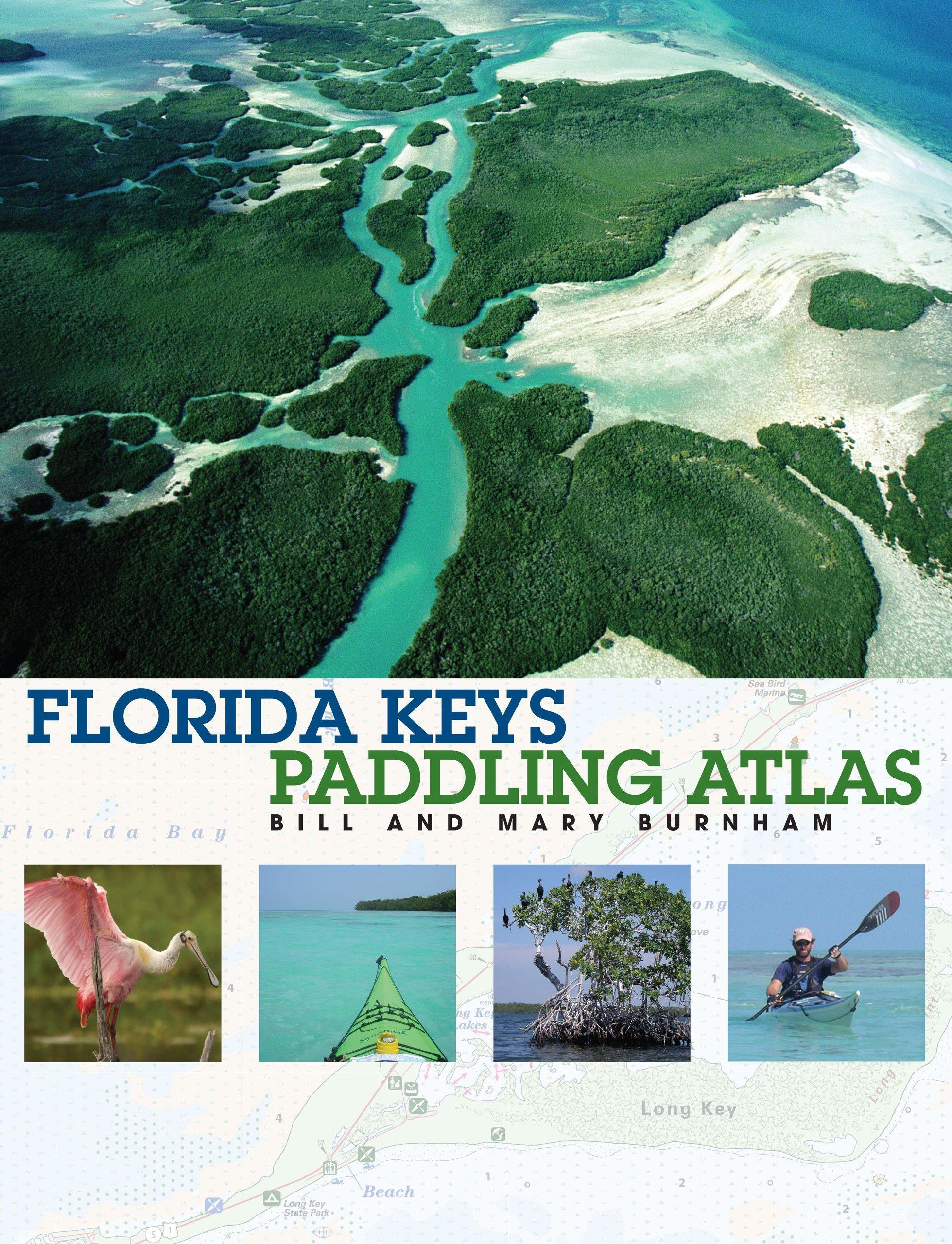 Florida Keys Paddling Atlas Paddling Series Bill Burnham Mary - Florida keys map pdf