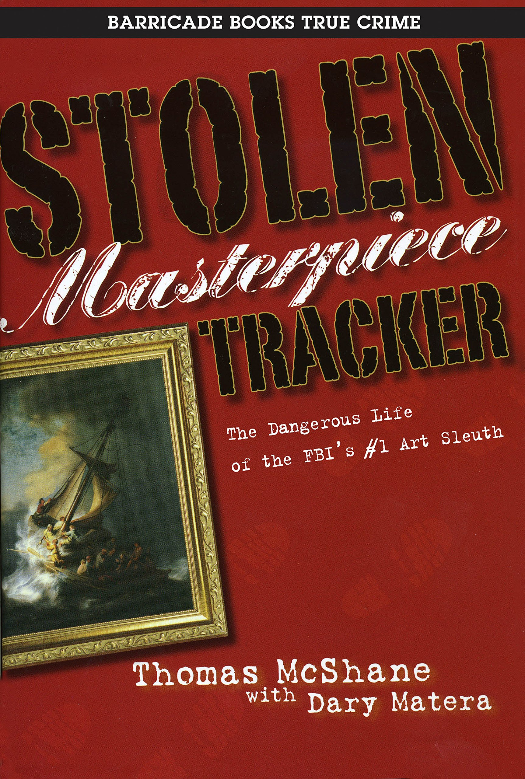 Stolen Masterpiece Tracker: Inside the Billion Dollar World of Stolen Masterpieces pdf