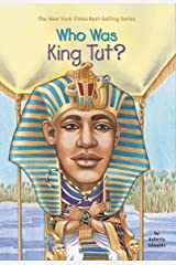 Who Was King Tut? (Who Was?) Kindle Edition