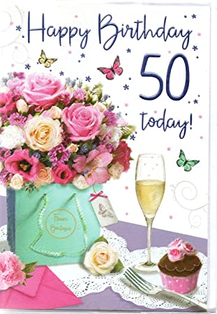 50th Birthday Card Happy 50th Birthday Flowers Champagne