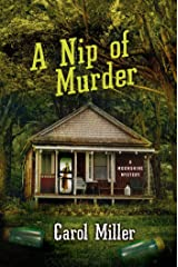 A Nip of Murder: A Moonshine Mystery (Moonshine Mystery Series Book 2) Kindle Edition