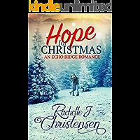 Hope for Christmas (Echo Ridge Romance Book 1)