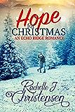 Hope for Christmas: Echo Ridge Romance