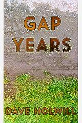 Gap Years (Weekend Rockstars) Kindle Edition
