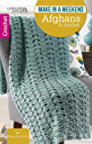 Make in a Weekend Afghans to Crochet | Crochet | Leisure Arts (75590)