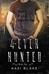 4-Ever Hunted Kindle Edition