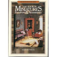 The Book of Miniatures: Furniture and Accessories