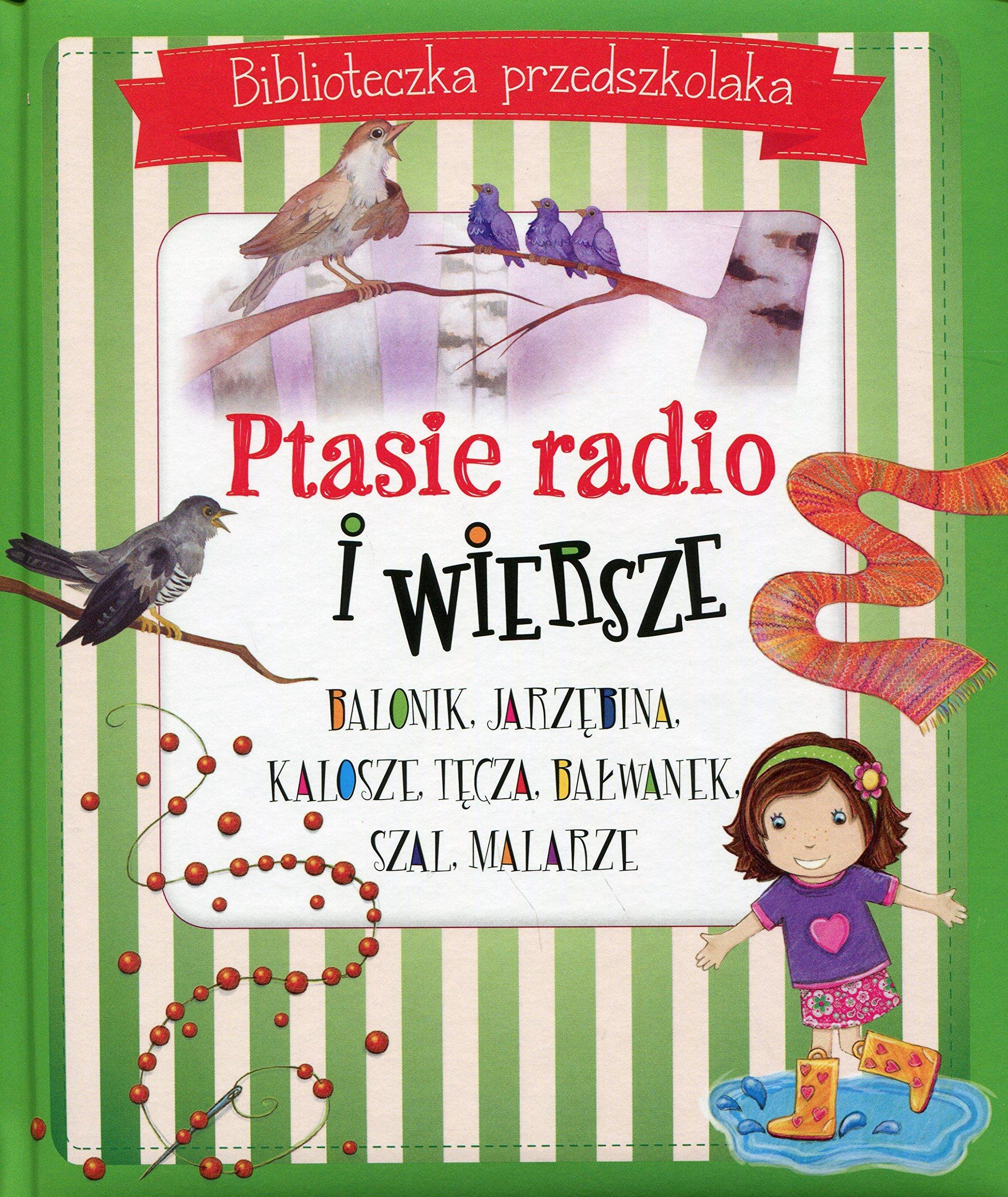 Ptasie Radio I Wiersze Biblioteczka Przedszkolaka Amazones