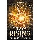 Chaos Rising: The Realms Book 6: (LitRPG Portal Fantasy Adventure)