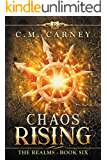 Chaos Rising: The Realms Book Six: (An Epic LitRPG Series)