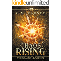 Chaos Rising: The Realms Book 6: (An Epic LitRPG Progression Portal Fantasy) (English Edition)