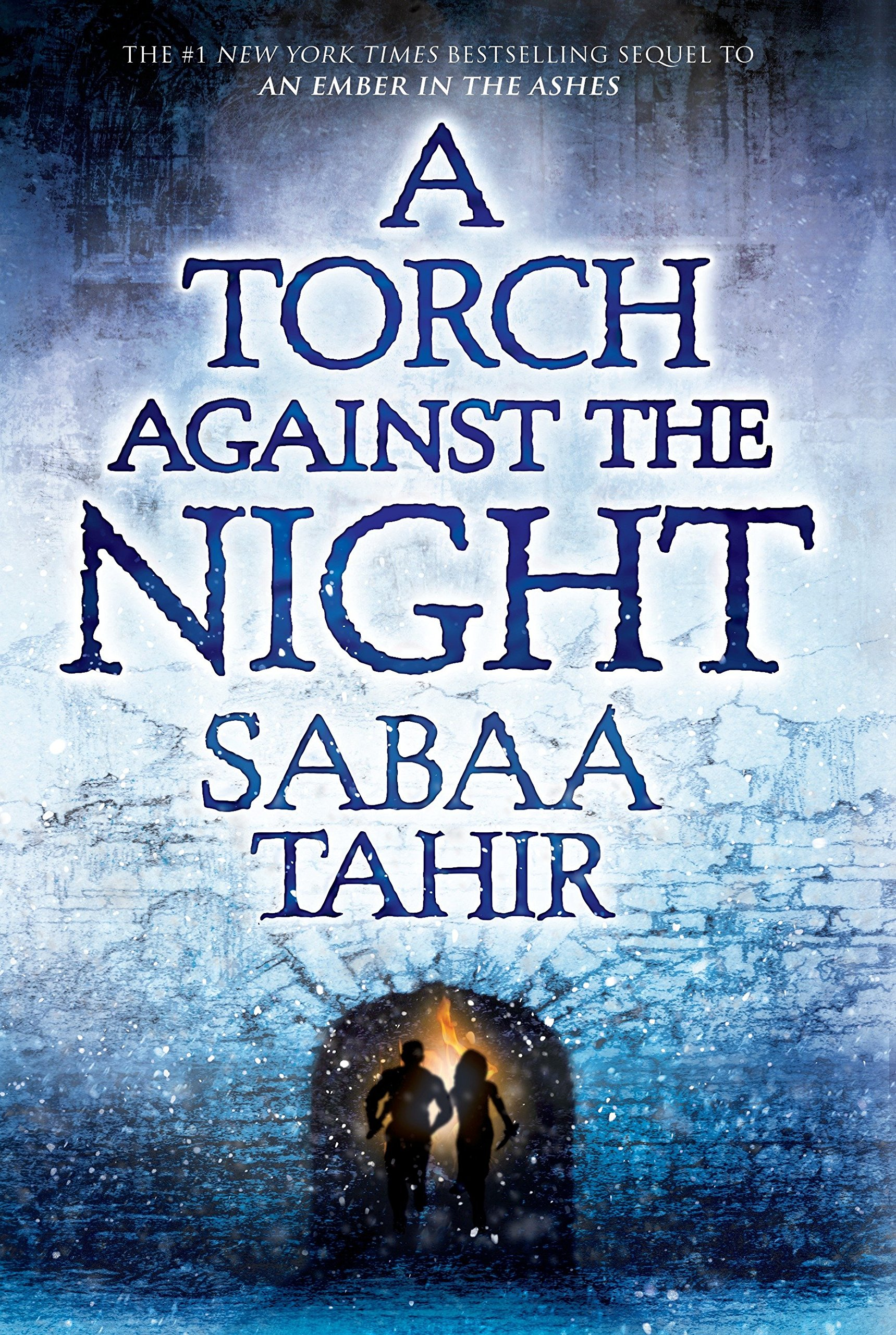 Amazon.com: A Torch Against the Night (An Ember in the Ashes ...