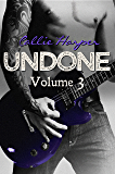 Undone, Vol. 3 (Beg For It Book 2)