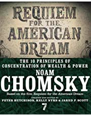 Requiem for the American Dream: The 10 Principles of Concentration of Wealth & Power