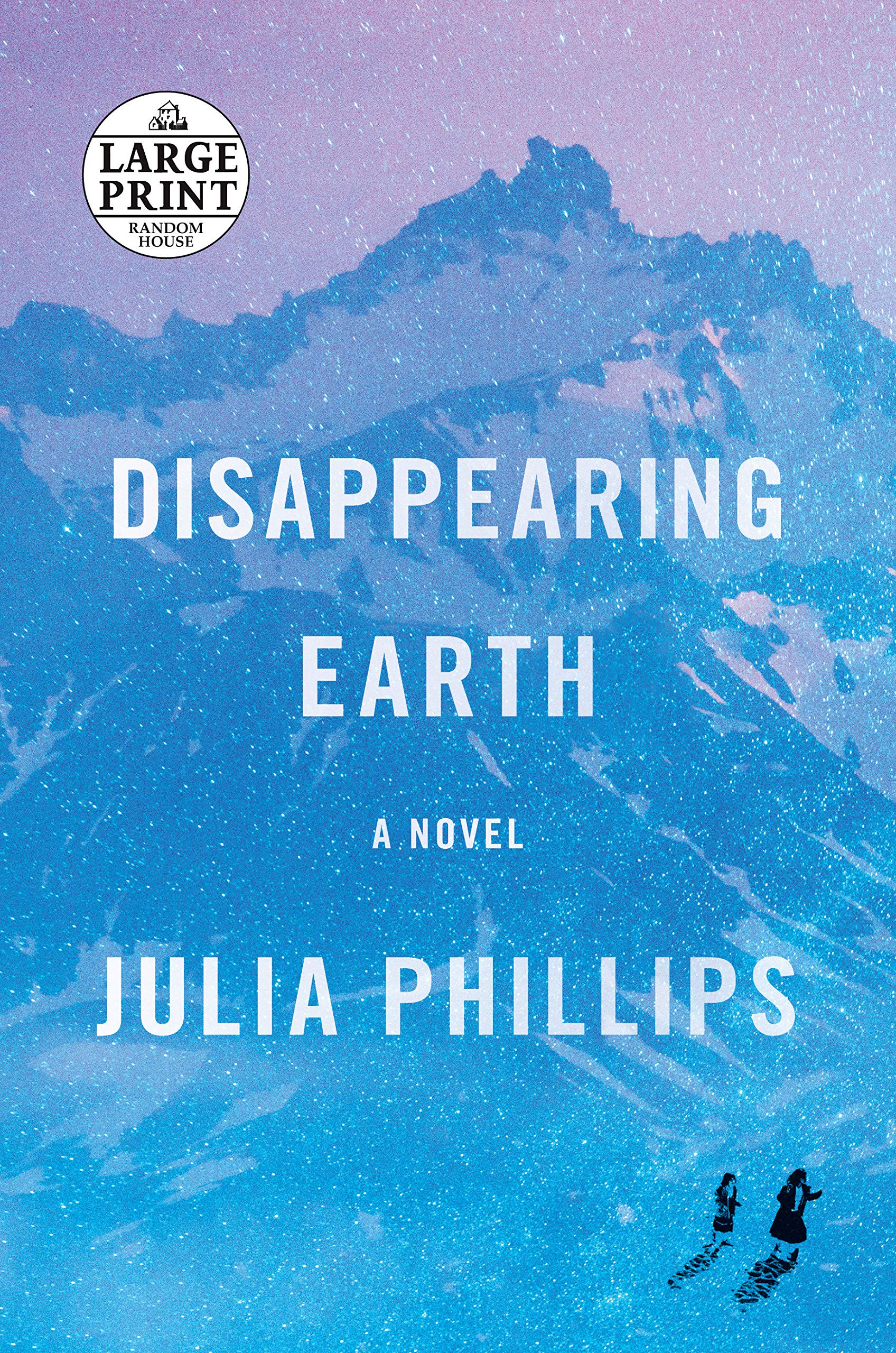 Disappearing Earth: A novel: Phillips, Julia: 9781984892225: Amazon.com:  Books