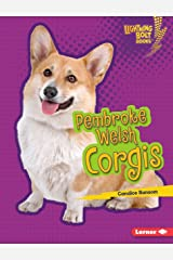 Pembroke Welsh Corgis (Lightning Bolt Books ® — Who's a Good Dog?) Kindle Edition