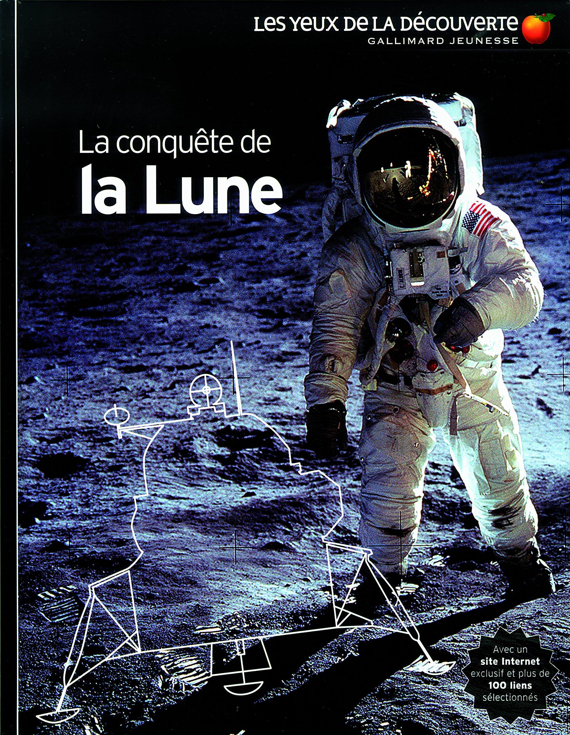 La conquête de la lune Album – 11 juin 2009 Jacqueline Mitton Bruno Porlier Gallimard Jeunesse 2070623998
