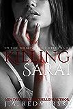 Killing Sarai (In the Company of Killers Book 1)