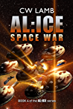 ALICE Space War (English Edition)