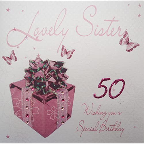 WHITE COTTON CARDS Lovely Sister 50 Wishing You A Special Handmade 50th Birthday Card