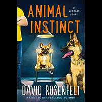 Animal Instinct: A K Team Novel (K Team Novels Book 2)