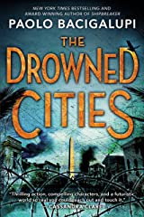 The Drowned Cities (Ship Breaker Book 2) Kindle Edition