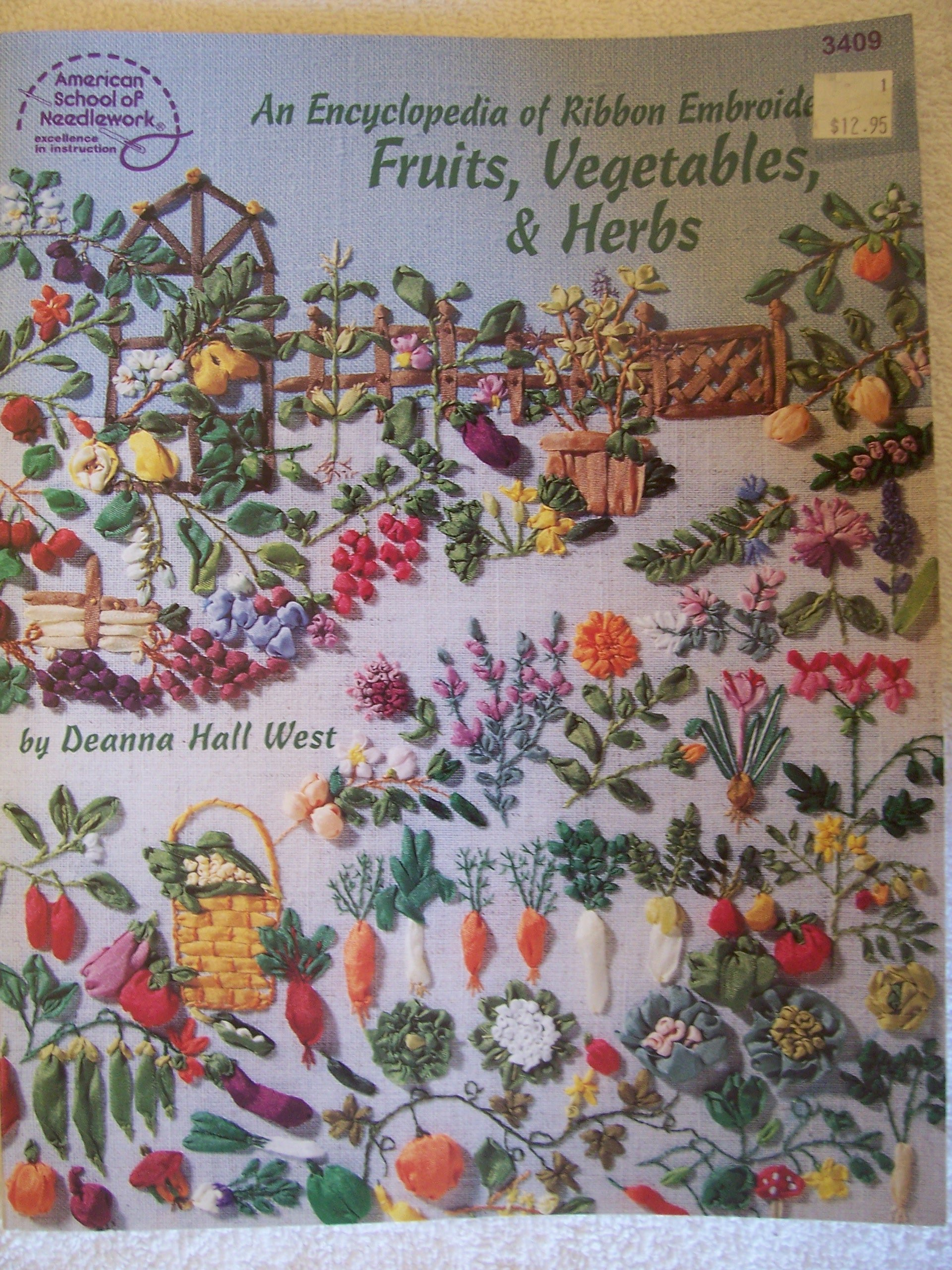 An Encyclopedia of Ribbon Embroidery: Fruits, Vegetables, and Herbs