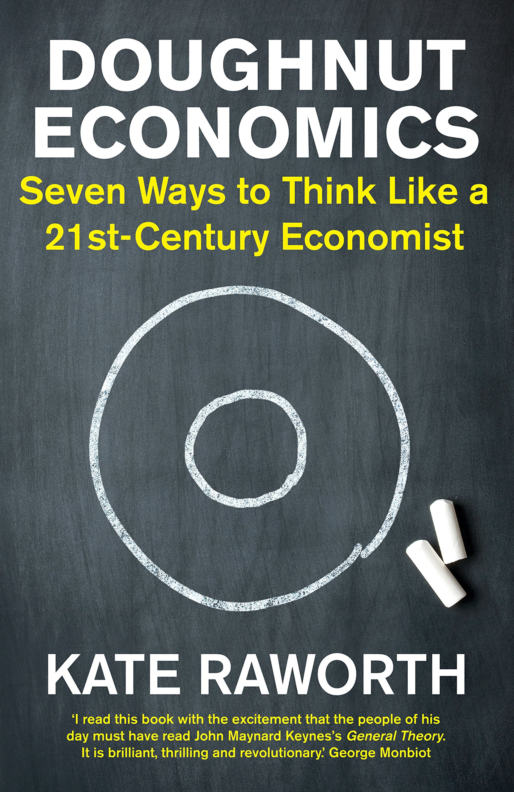 Doughnut Economics: Seven Ways to Think Like a 21st-Century Economist: Amazon.es: Kate Raworth: Libros en idiomas extranjeros