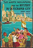 The Happy Hollisters and the Mystery in Skyscraper City (The Happy Hollisters, No. 17)