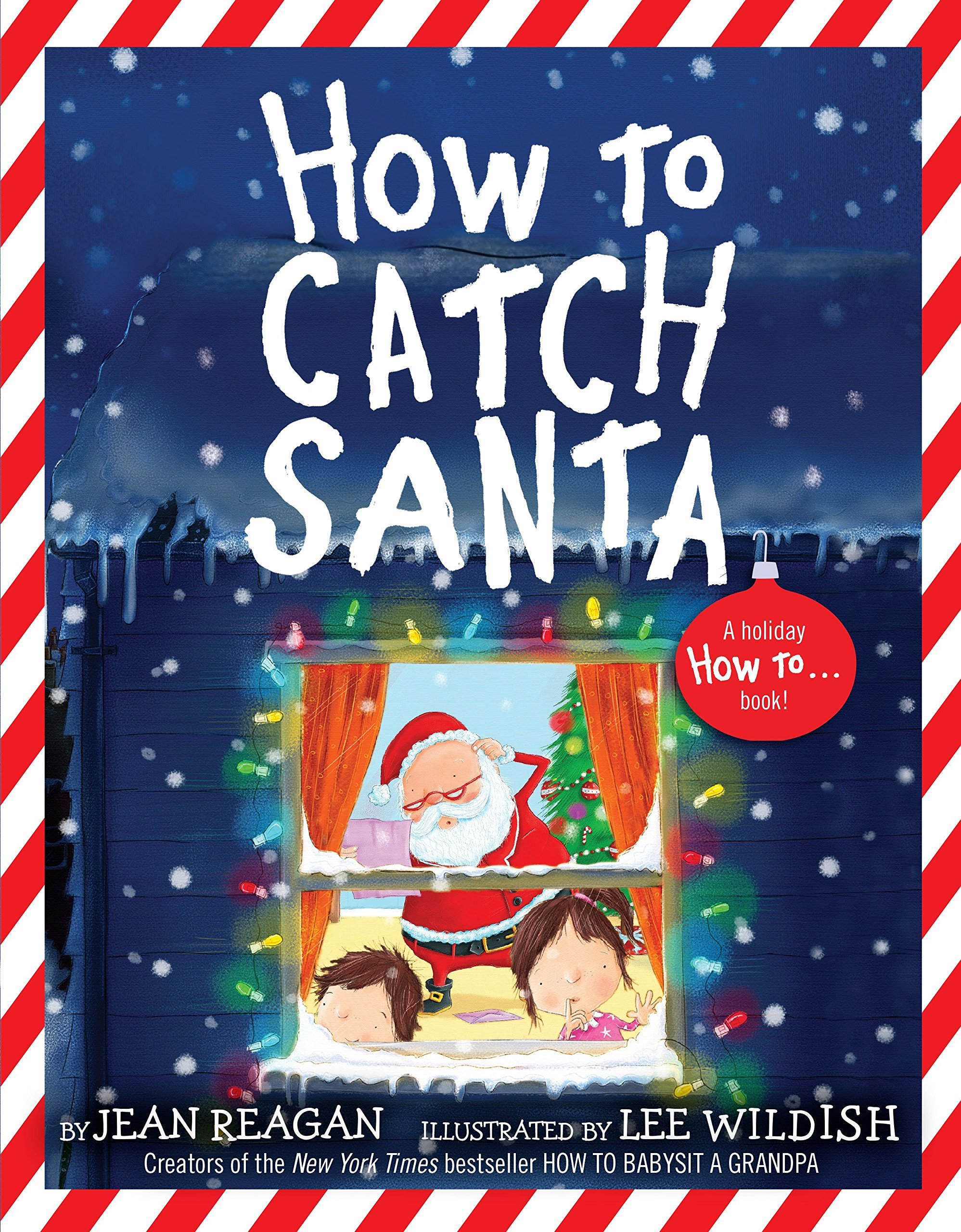 How to Catch Santa (How To...relationships) PDF