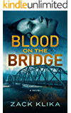 Blood On The Bridge