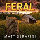 Feral: A Novel of Werewolf Horror