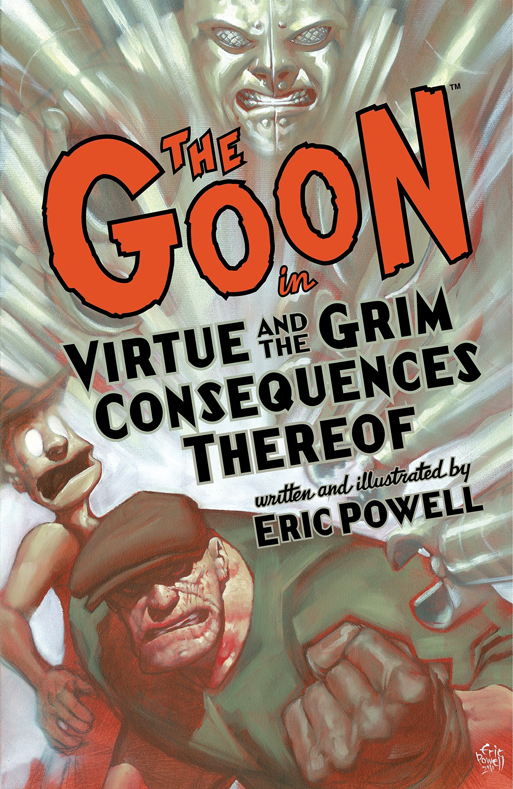 The Goon: Volume 4: Virtue & the Grim Consequences Thereof (2nd edition) by Brand: Dark Horse Comics