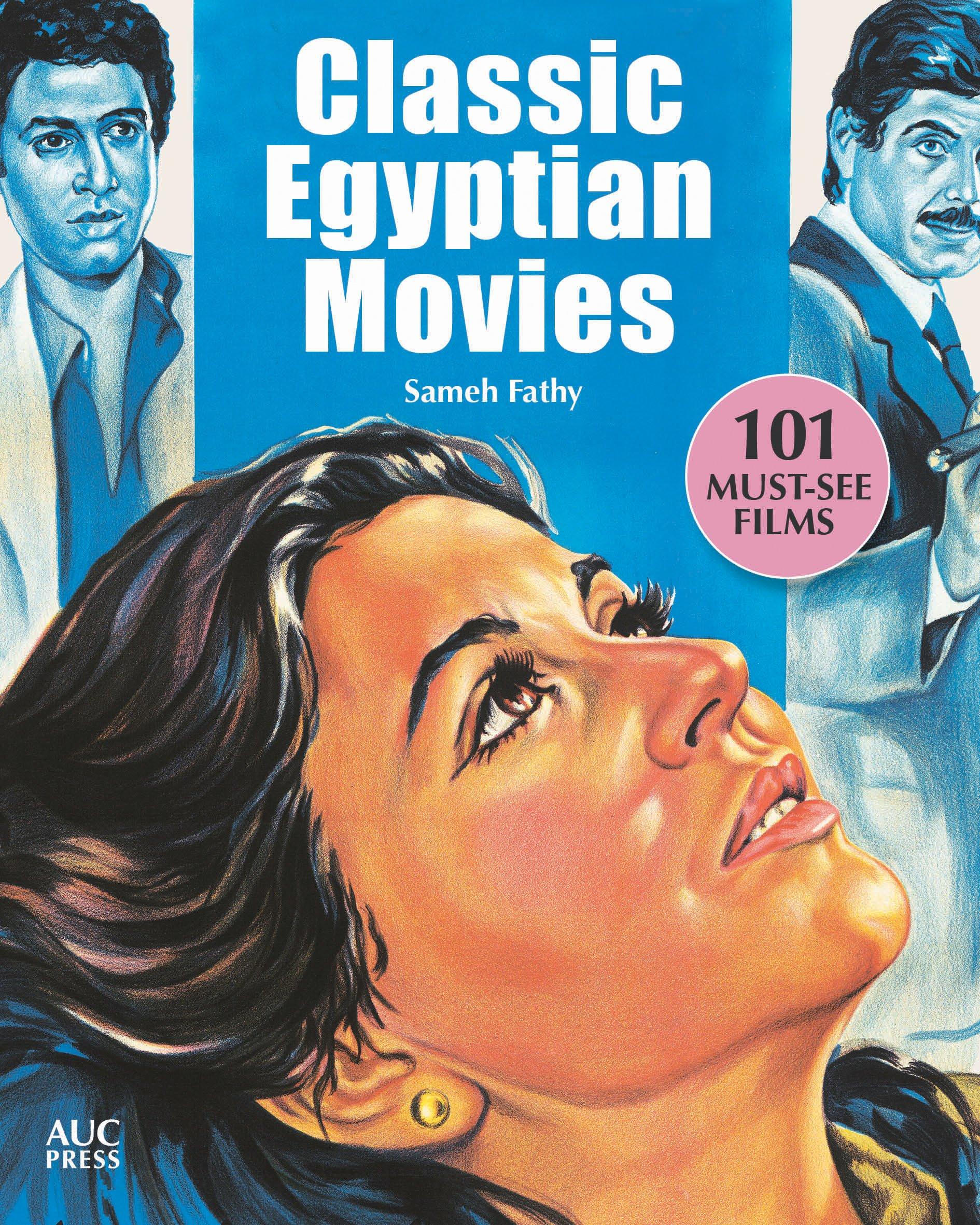 Classic Egyptian Movies: 101 Must-See Films pdf epub
