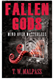 Mind over Matterless (Fallen Gods Saga Book 3)